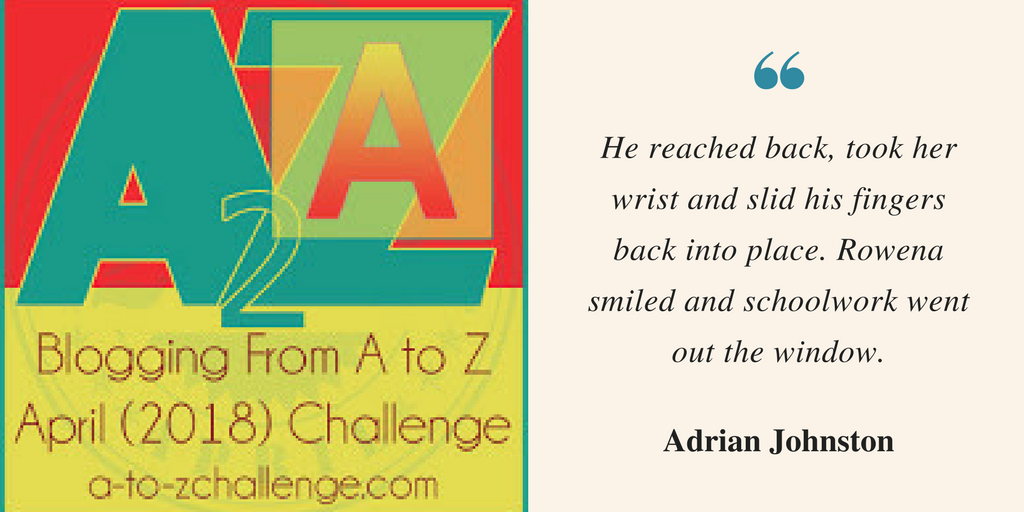 "A to Z Challenge; Adrian ""Ade"" Johnston. #AtoZchallenge"